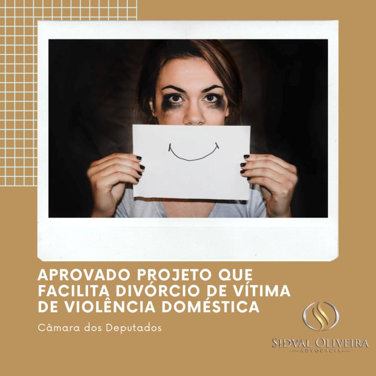Aprovado projeto que facilita divórcio de vítima de violência doméstica