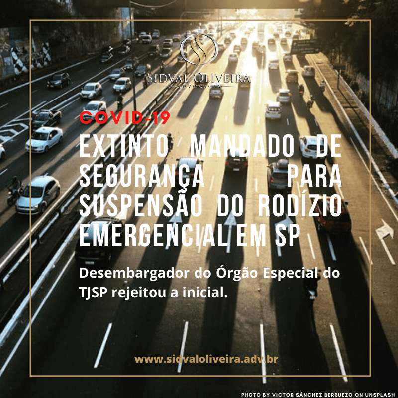 Read more about the article Extinto Mandado de Segurança que buscava suspensão do rodízio emergencial em SP