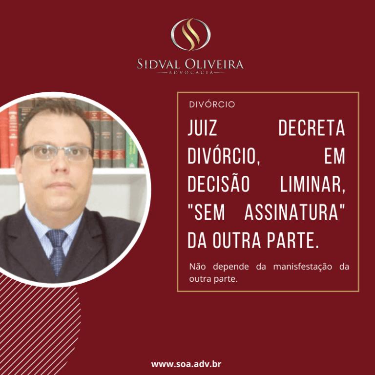 Read more about the article Juiz decreta divórcio, em decisão liminar, sem assinatura da outra parte