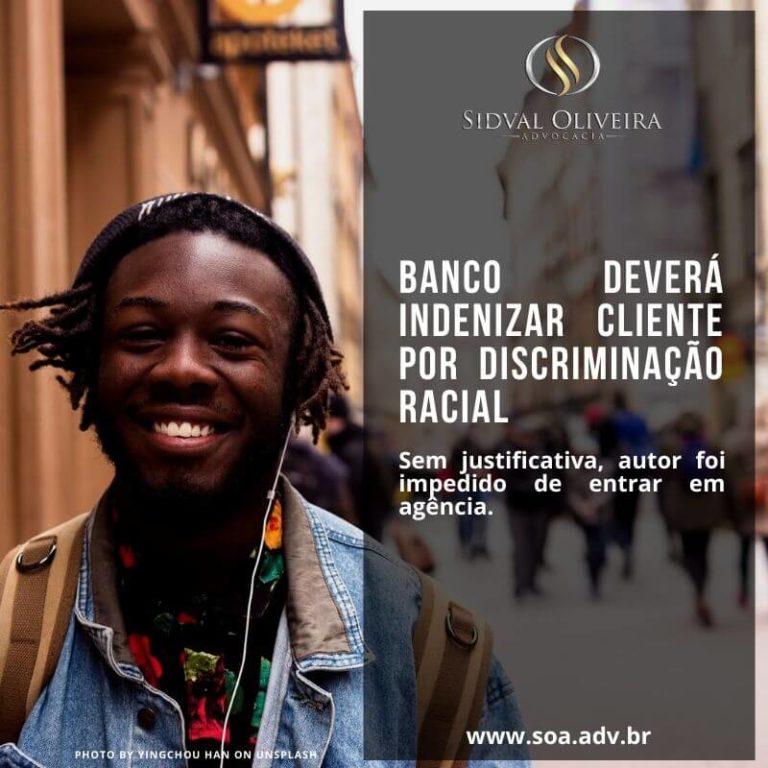 Banco deverá indenizar cliente por discriminação racial