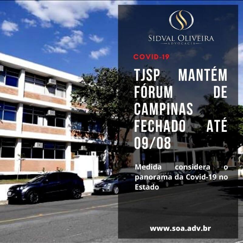 Read more about the article TJSP MANTÉM FÓRUM DE CAMPINAS FECHADO ATÉ 09/08