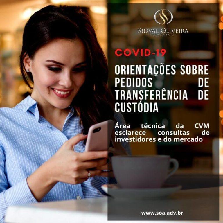 Coronavírus: Orientações sobre pedidos de transferência de custódia