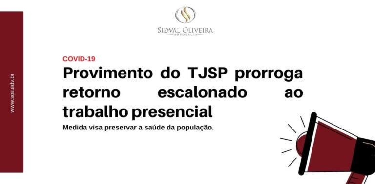 Covid-19: TJSP prorroga retorno escalonado ao trabalho presencial