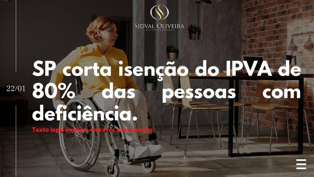 SP corta isenção do IPVA de 80% das pessoas com deficiência