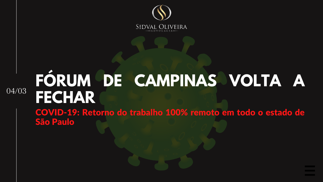 Read more about the article Fórum de Campinas volta a fechar