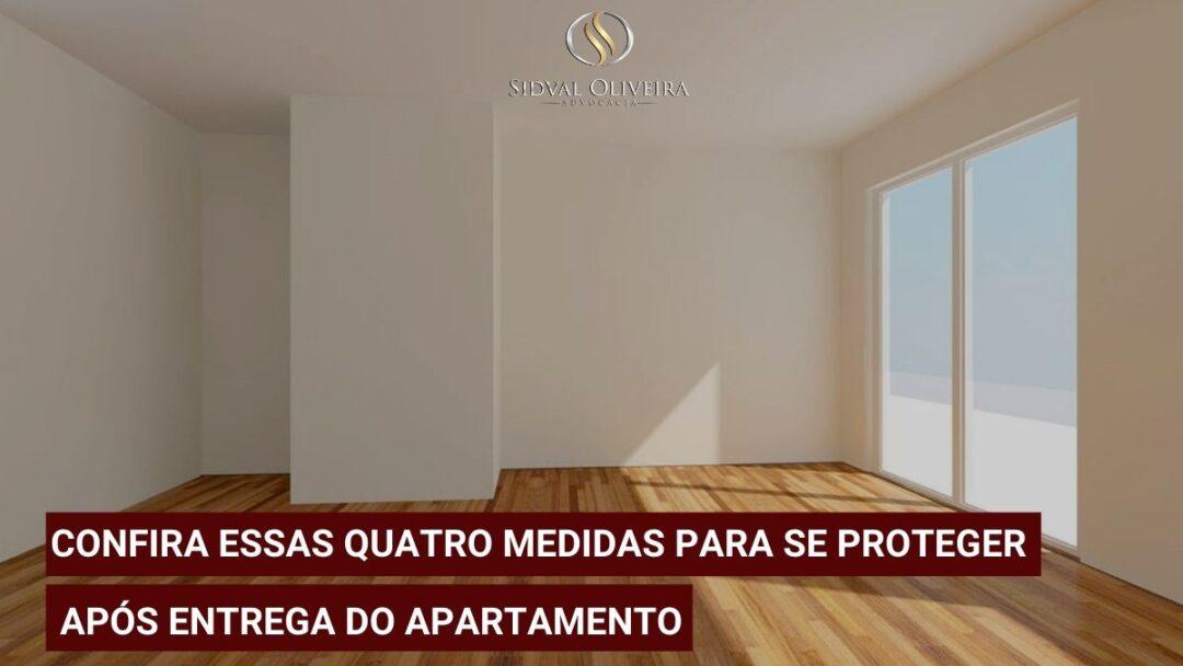 Read more about the article Confira essas quatro medidas para se proteger após entrega do apartamento