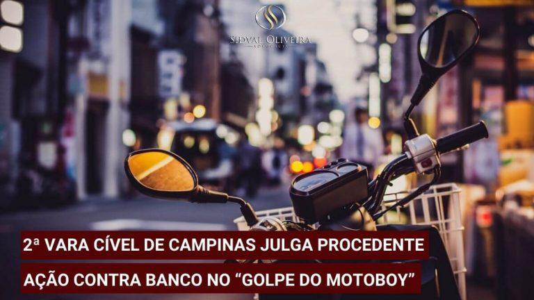 """Read more about the article 2ª Vara Cível de Campinas julga procedente ação contra Banco no """"golpe do motoboy"""""""