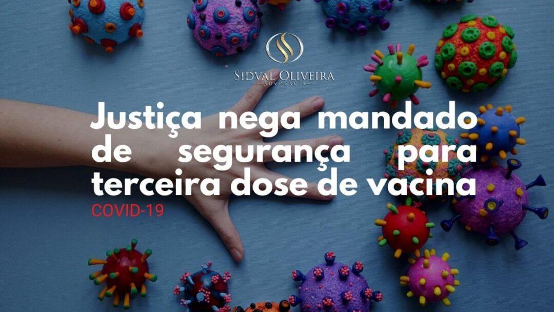 Read more about the article Justiça nega mandado de segurança para terceira dose de vacina