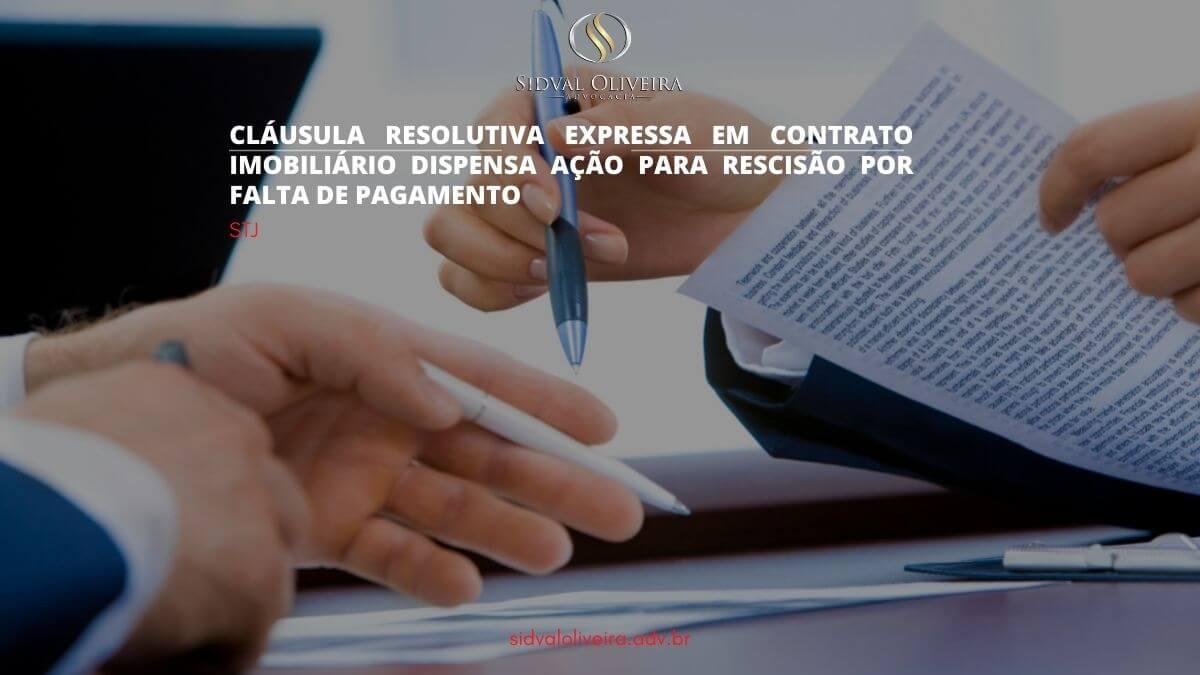Read more about the article Cláusula resolutiva em contrato imobiliário dispensa rescisão por falta de pagamento