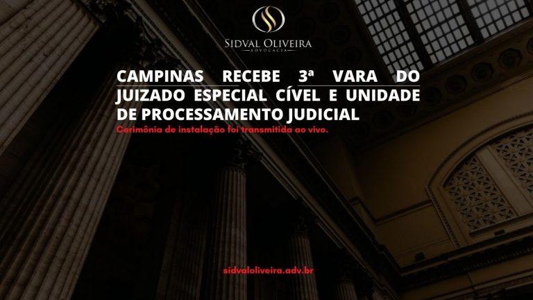 Read more about the article Fórum de Campinas recebe 3ª Vara do Juizado Especial Cível e Unidade de Processamento Judicial